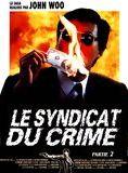 Bande-annonce Le Syndicat du crime 2