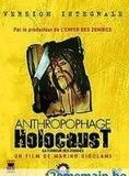 Bande-annonce Anthropophage Holocaust