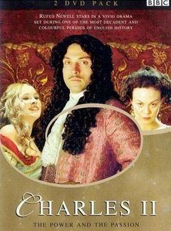 Charles II : Le Pouvoir et la Passion