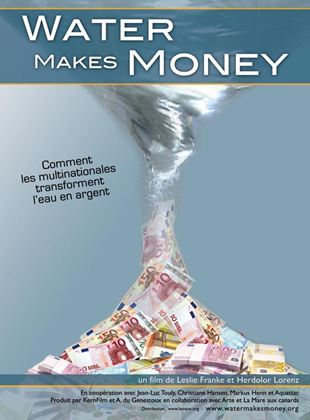 Bande-annonce Water Makes Money