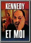 Bande-annonce Kennedy et moi