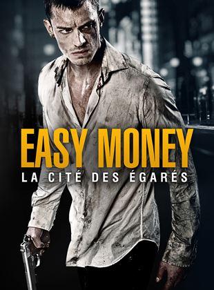 Bande-annonce Easy Money : La Cité des égarés