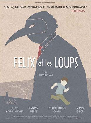Bande-annonce Félix et les Loups