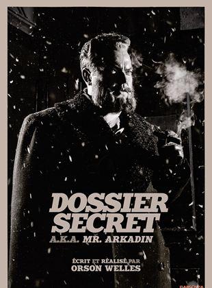 Bande-annonce Dossier secret (Mr Arkadin)