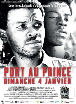 Bande-annonce Port-au-Prince, Dimanche 4 Janvier