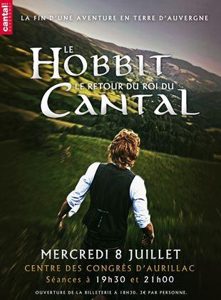 Bande-annonce Le Hobbit - Le Retour du Roi du Cantal