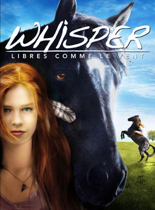 Bande-annonce Whisper : Libres comme le vent