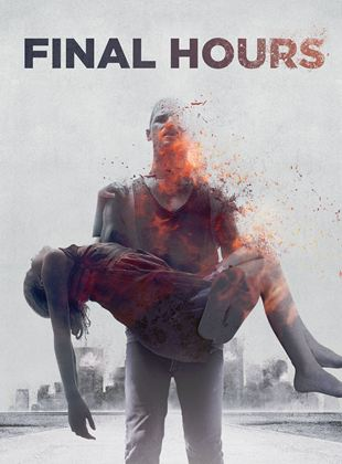 Bande-annonce Final Hours