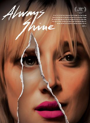Bande-annonce Always Shine