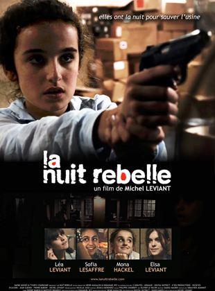 Bande-annonce La Nuit Rebelle