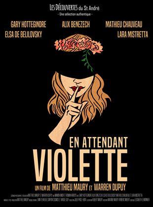 Bande-annonce En attendant Violette
