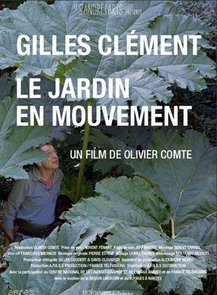 Gilles Clément, Le Jardin en mouvement streaming
