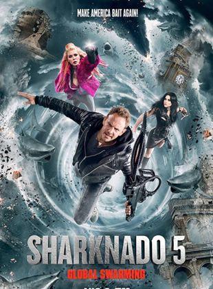 Bande-annonce Sharknado 5: Global Swarming