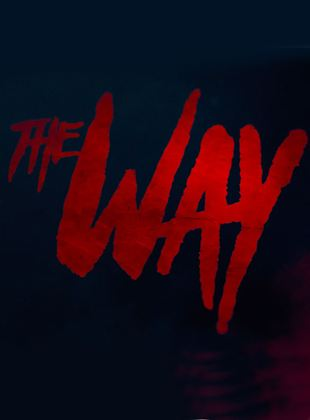 The Way (2017)