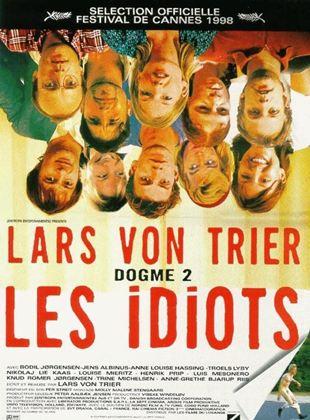 Bande-annonce Les Idiots