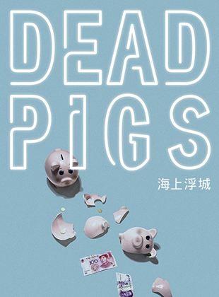 Bande-annonce Dead Pigs