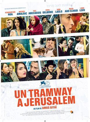 Bande-annonce Un Tramway à Jérusalem