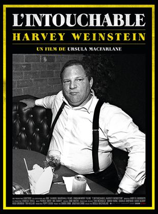 Bande-annonce L'Intouchable, Harvey Weinstein