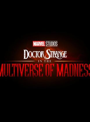 Bande-annonce Doctor Strange in the Multiverse of Madness