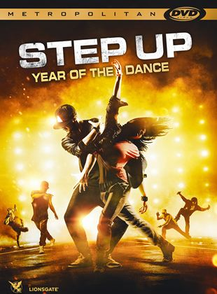 Step Up Year of the dance streaming vf
