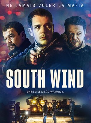 Bande-annonce South Wind