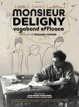 Bande-annonce Monsieur Deligny, vagabond efficace