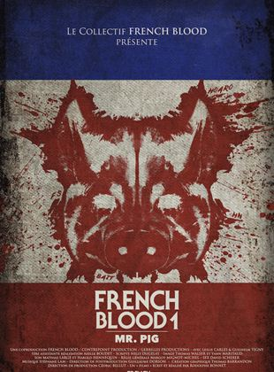 Bande-annonce French Blood 1 - Mr. Pig