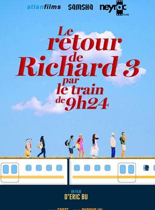 Bande-annonce Le Retour de Richard 3 par le train de 9H24