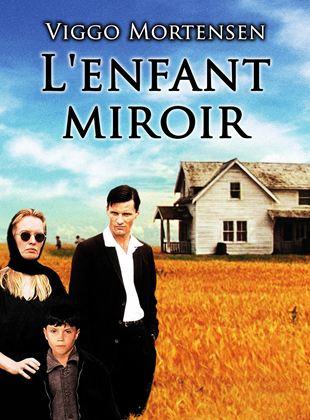 Bande-annonce L'Enfant miroir
