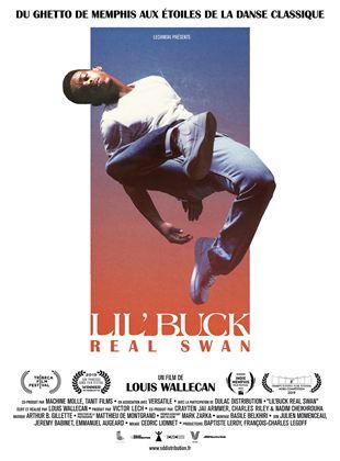 Lil' Buck: Real Swan streaming