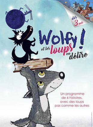 Wolfy ! Et les loups en délire