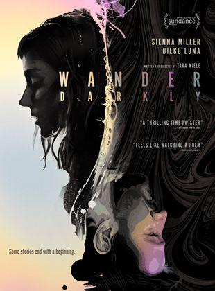 Bande-annonce Wander Darkly