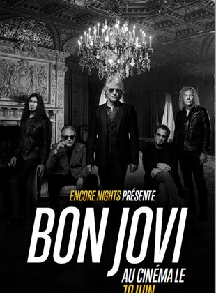 Bande-annonce Bon Jovi From Encore Nights