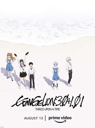 Evangelion : 3.0+1.0: Thrice Upon A Time