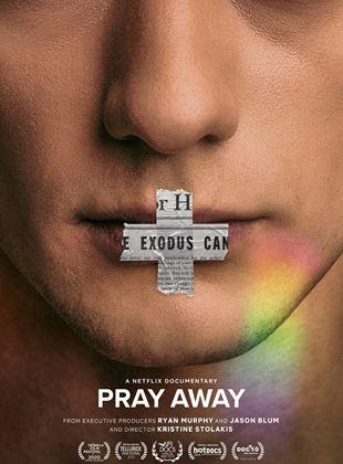 Bande-annonce Pray Away : Désirs martyrisés