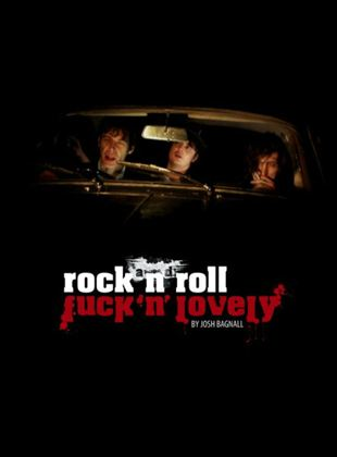 Rock and Roll Fuck'n'Lovely