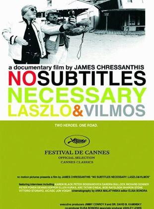 No Subtitles Necessary: The Story of Laszlo and Vilmos