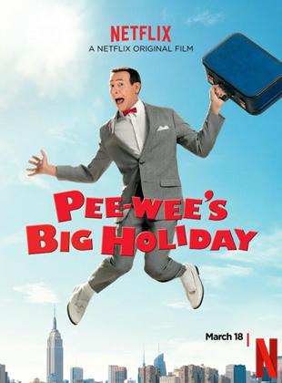Pee-wee's Big Holiday streaming