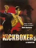 Télécharger Kickboxer 5 : La Rédemption HDLight 1080p Complet Uploaded