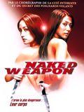 Télécharger Naked weapon DVDRIP Gratuit Uploaded