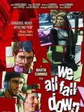 Télécharger We all fall down DVDRIP Gratuit Uploaded