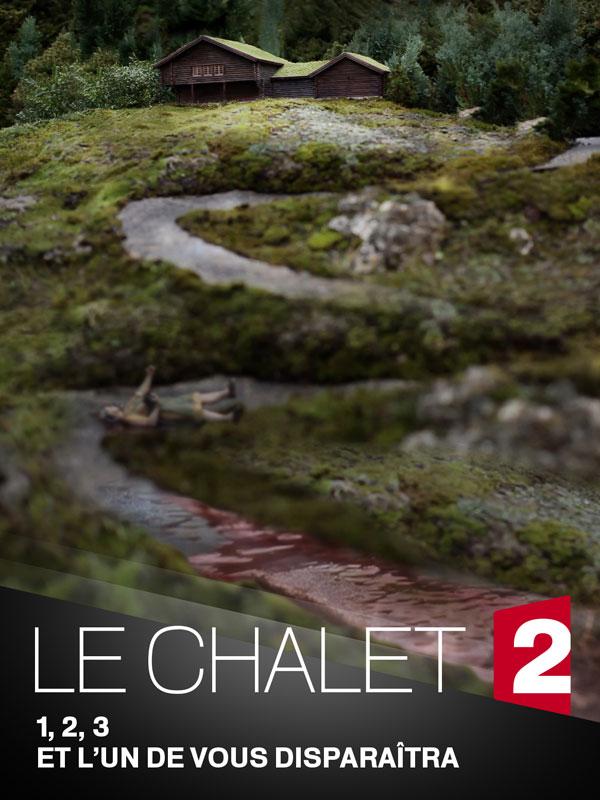 Affiche de la série Le Chalet (2018)