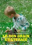 Le Bon Grain et l'Ivraie