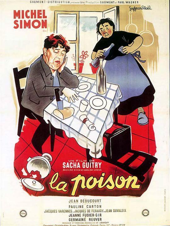La Poison : Affiche Germaine Reuver, Michel Simon, Sacha Guitry