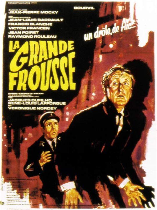 La Grande Frousse : Affiche Bourvil, Jean-Pierre Mocky