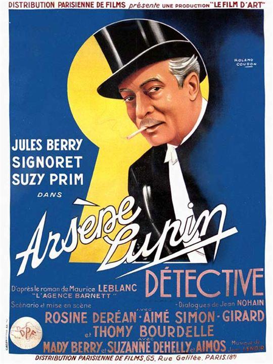 Arsene Lupin détective : Affiche Henri Diamant-Berger, Jules Berry