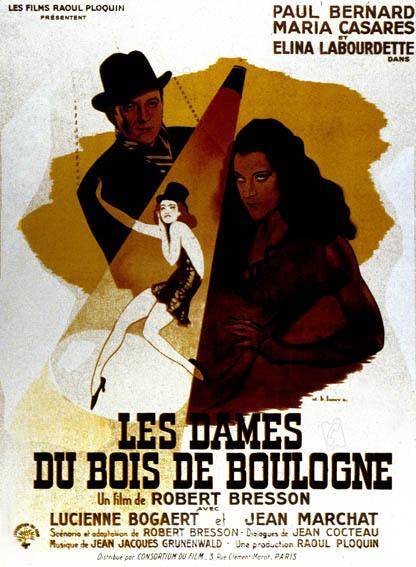 Les Dames du Bois de Boulogne : Affiche Elina Labourdette, María Casares, Paul Bernard, Robert Bresson