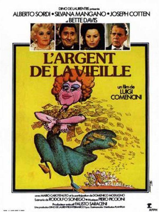 L'Argent de la vieille : Affiche Bette Davis, Joseph Cotten, Luigi Comencini, Silvana Mangano