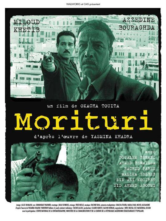 Morituri : Affiche Azzedine Bouraghda, Miloud Khetib, Okacha Touita