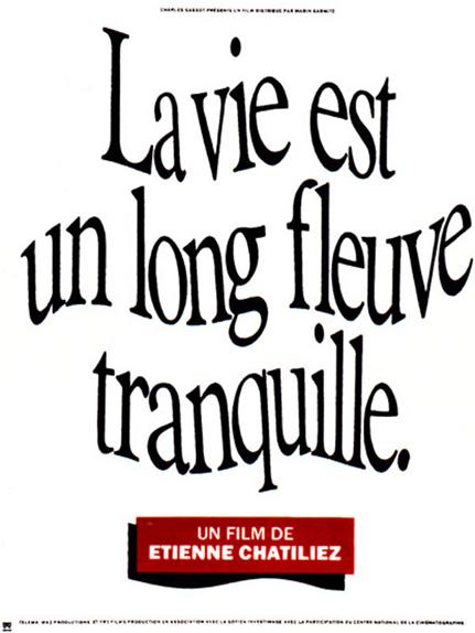 23 - La Vie est un long fleuve tranquille (1987)